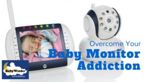 Baby Winkz Consultancy - Overcome Baby Monitor Addiction