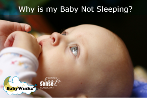 Why is my Baby Not Sleeping?