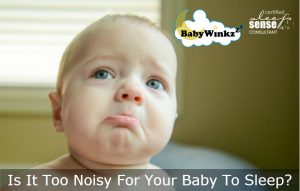 Is It Too Noisy For Your Baby To Sleep?