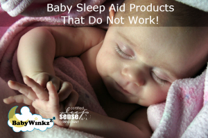 Baby Sleep Aid Products That Do Not Work