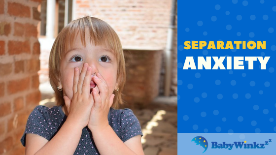 separation anxiety BabyWinkz